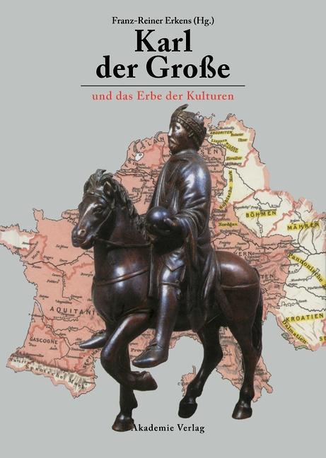 Karl der Große und das Erbe der Kulturen als eBook pdf