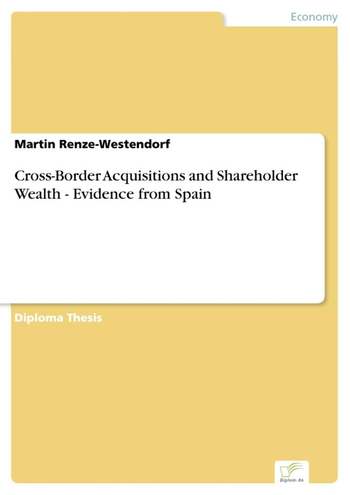 Cross-Border Acquisitions and Shareholder Wealth - Evidence from Spain.pdf