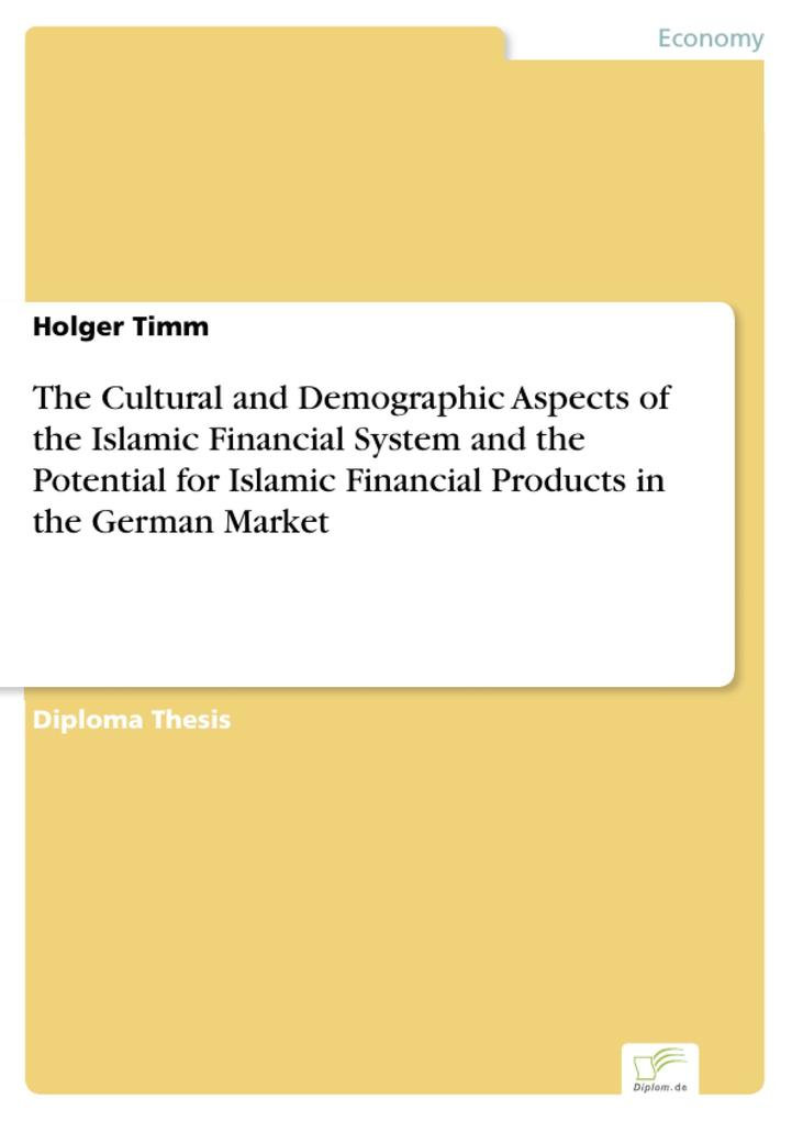 The Cultural and Demographic Aspects of the Islamic Financial System and the Potential for Islamic Financial Products in the German Market.pdf