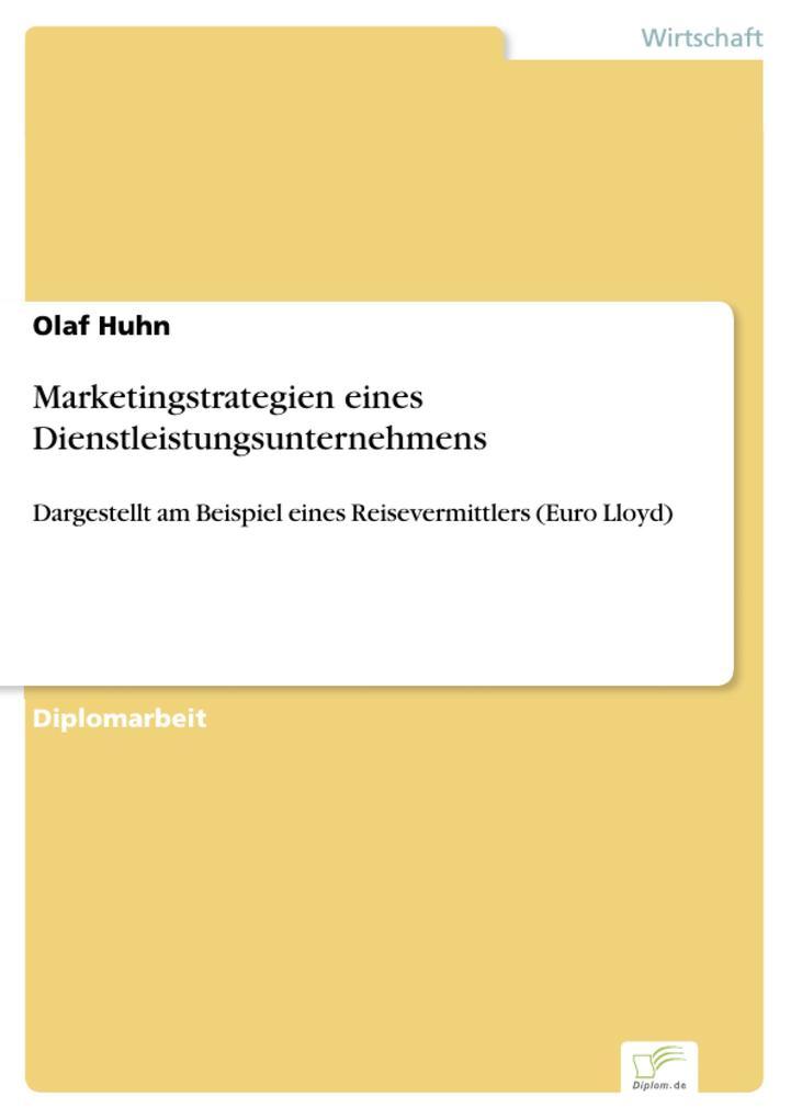 Marketingstrategien eines Dienstleistungsunternehmens.pdf