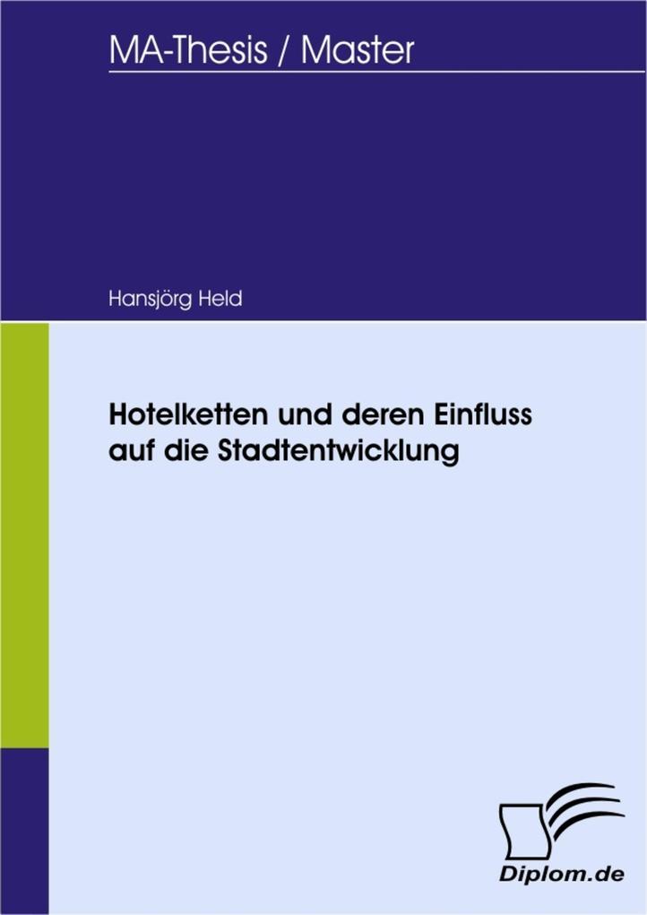 Hotelketten und deren Einfluss auf die Stadtentwicklung.pdf