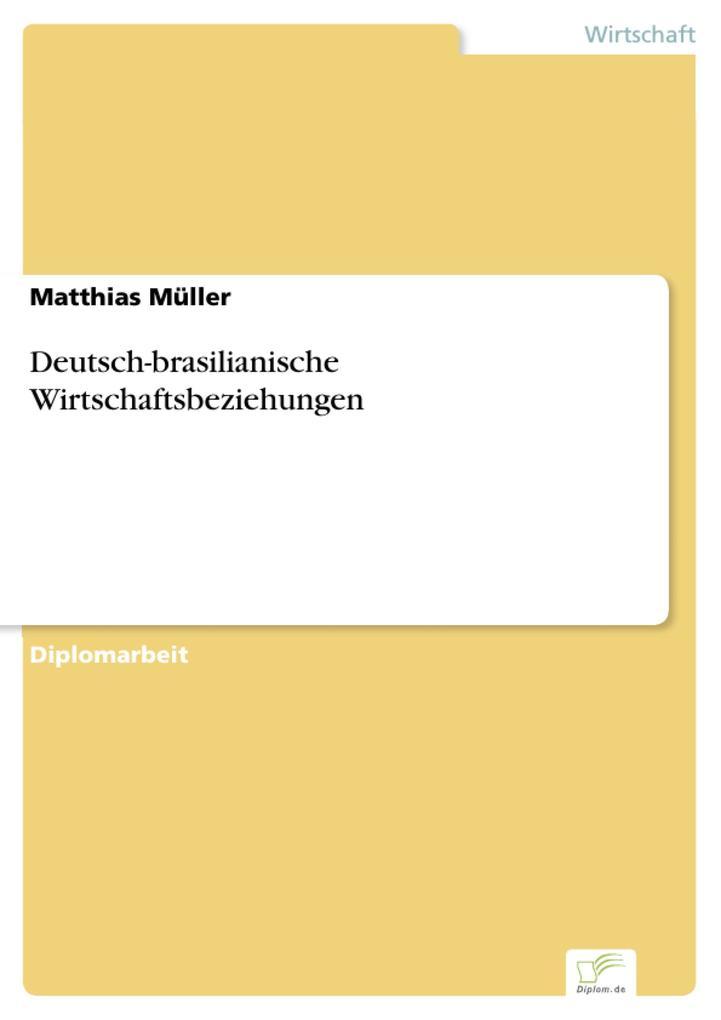 Deutsch-brasilianische Wirtschaftsbeziehungen.pdf