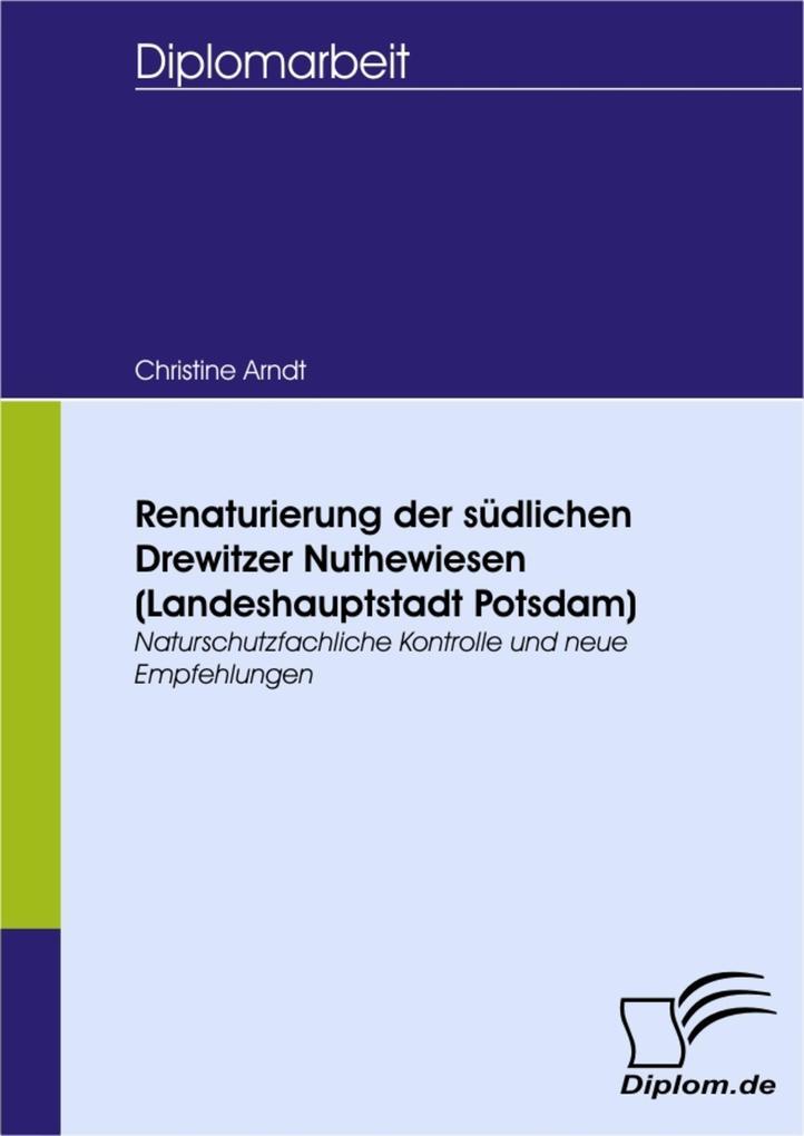 Renaturierung der südlichen Drewitzer Nuthewiesen (Landeshauptstadt Potsdam).pdf