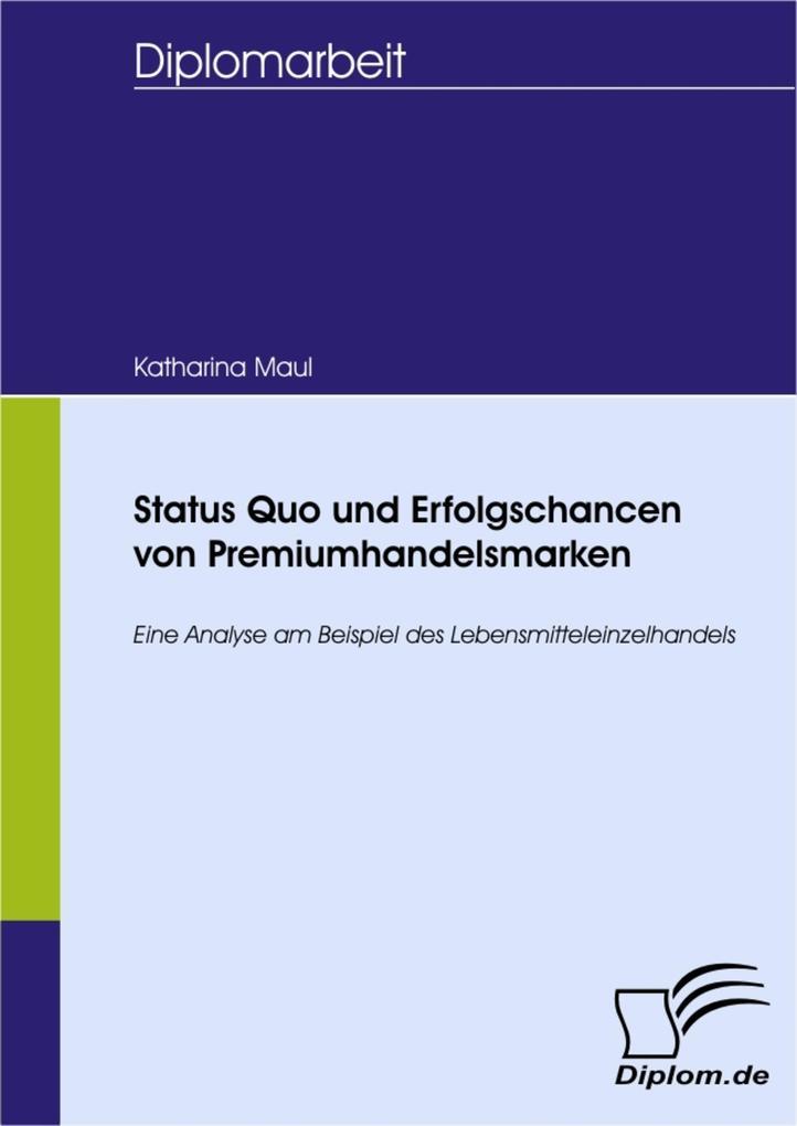 Status Quo und Erfolgschancen von Premiumhandelsmarken.pdf