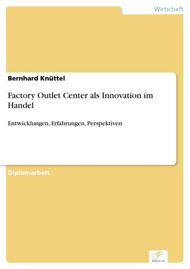 Factory Outlet Center als Innovation im Handel.pdf