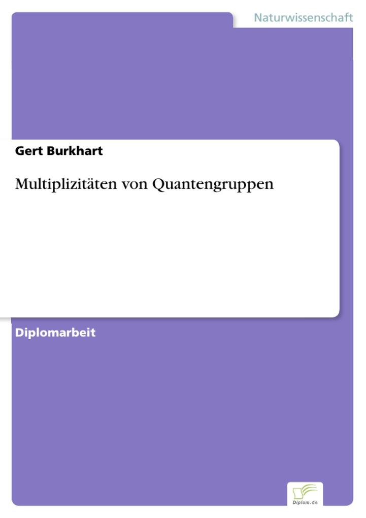 Multiplizitäten von Quantengruppen.pdf