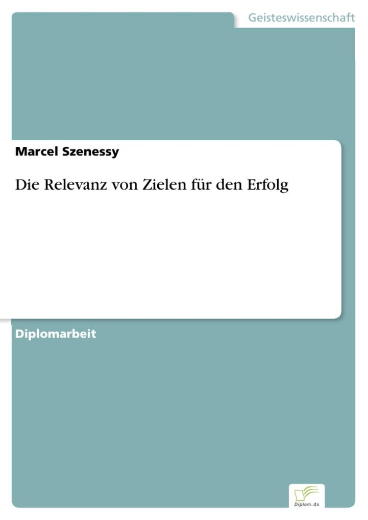 Die Relevanz von Zielen für den Erfolg.pdf