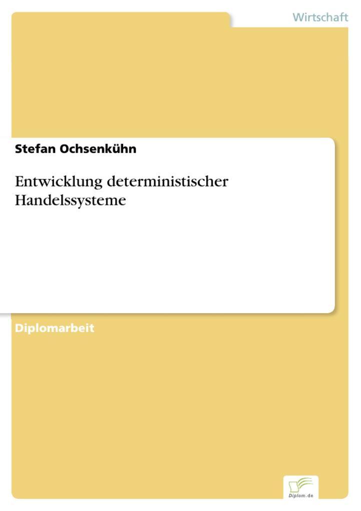 Entwicklung deterministischer Handelssysteme.pdf