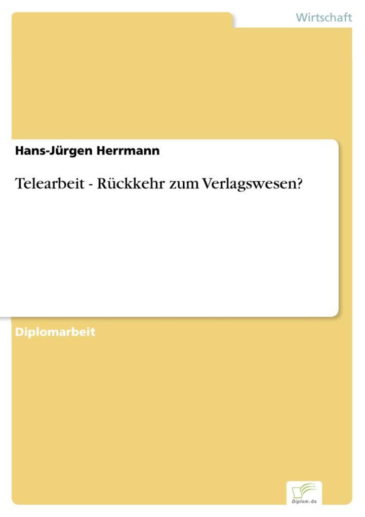 Telearbeit - Rückkehr zum Verlagswesen?.pdf