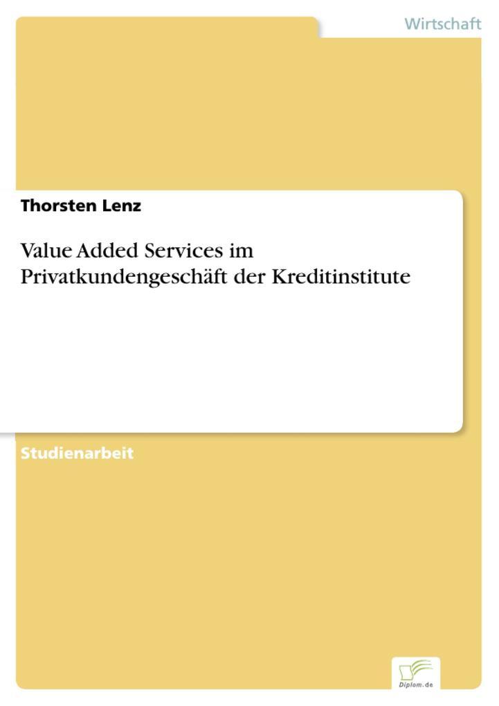 Value Added Services im Privatkundengeschäft der Kreditinstitute.pdf