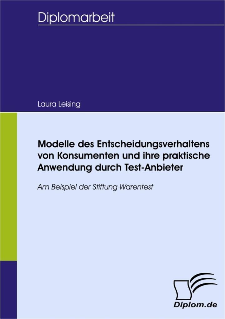 Modelle des Entscheidungsverhaltens von Konsumenten und ihre praktische Anwendung durch Test-Anbieter.pdf