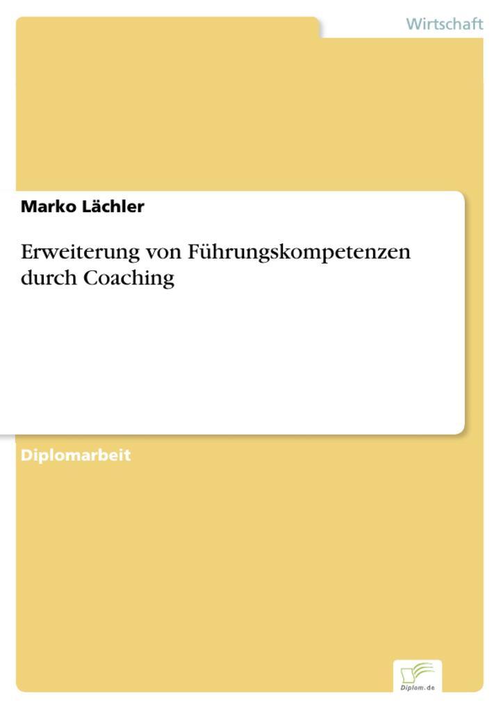 Erweiterung von Führungskompetenzen durch Coaching.pdf