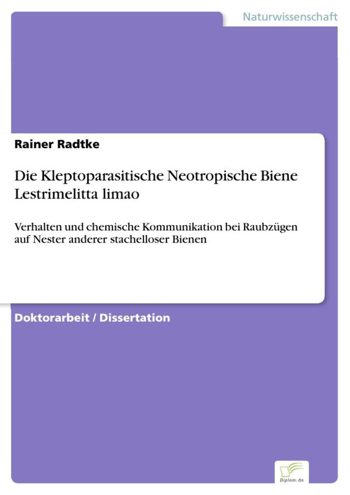 Die Kleptoparasitische Neotropische Biene Lestrimelitta limao.pdf