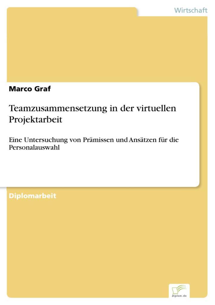 Teamzusammensetzung in der virtuellen Projektarbeit.pdf
