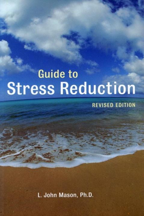 Guide to Stress Reduction, 2nd Ed..pdf