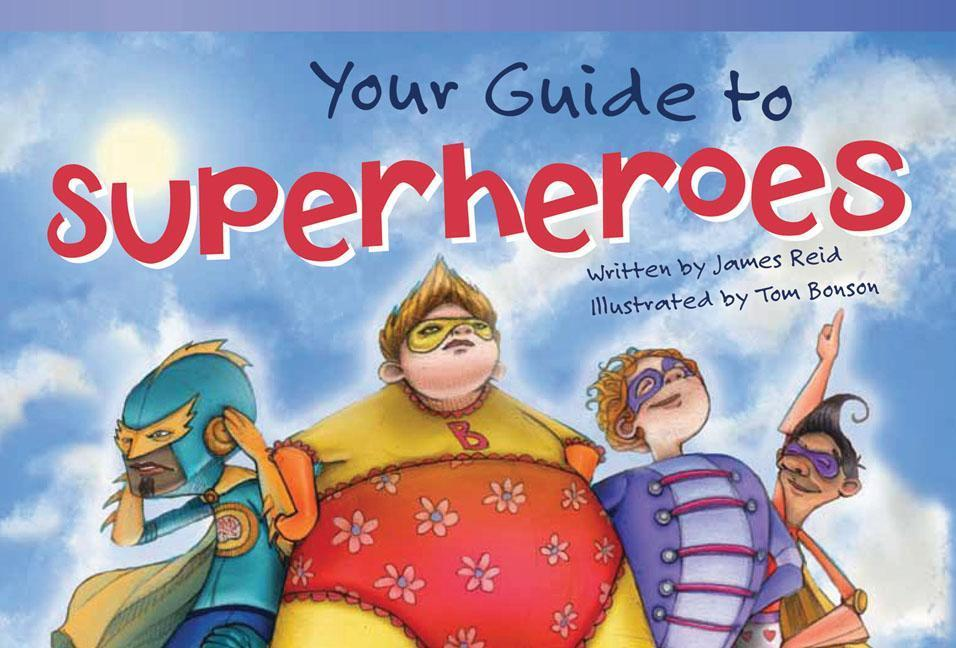 Your Guide to Superheroes (Library Bound) (Early Fluent Plus).pdf