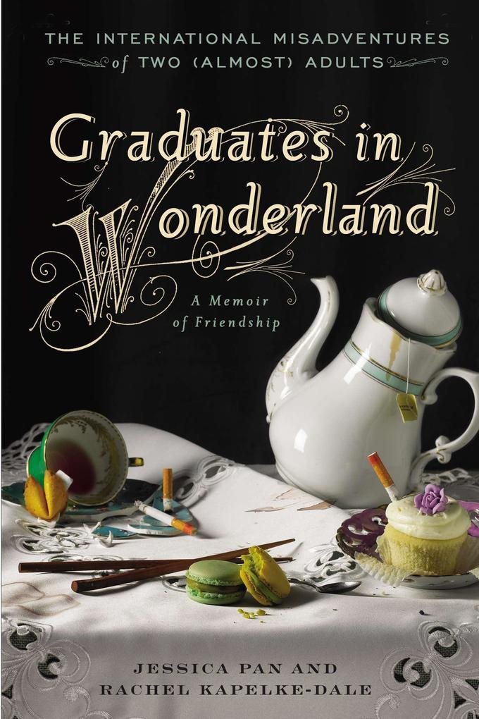 Graduates in Wonderland: The International Misadventures of Two (Almost) Adults.pdf