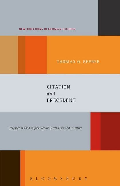 Citation and Precedent: Conjunctions and Disjunctions of German Law and Literature.pdf