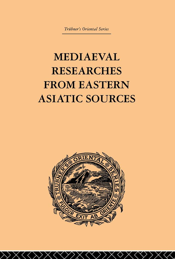 Mediaeval Researches from Eastern Asiatic Sources.pdf