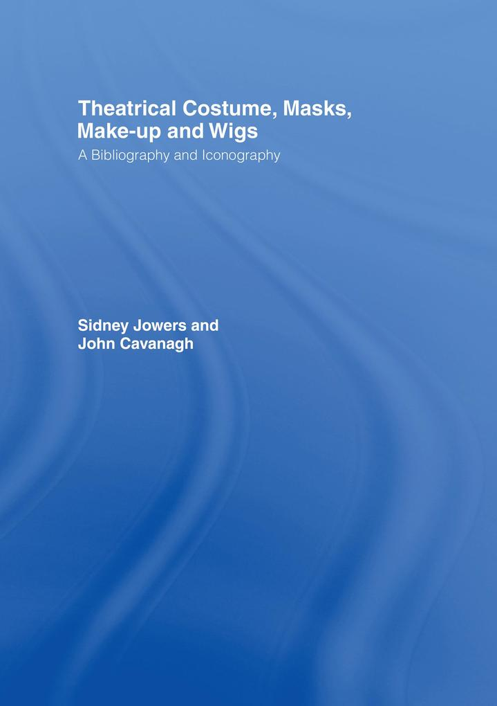 Theatrical Costume, Masks, Make-Up and Wigs.pdf