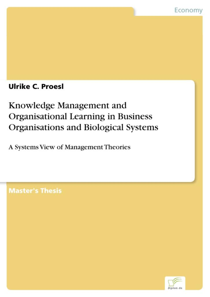 Knowledge Management and Organisational Learning in Business Organisations and Biological Systems.pdf