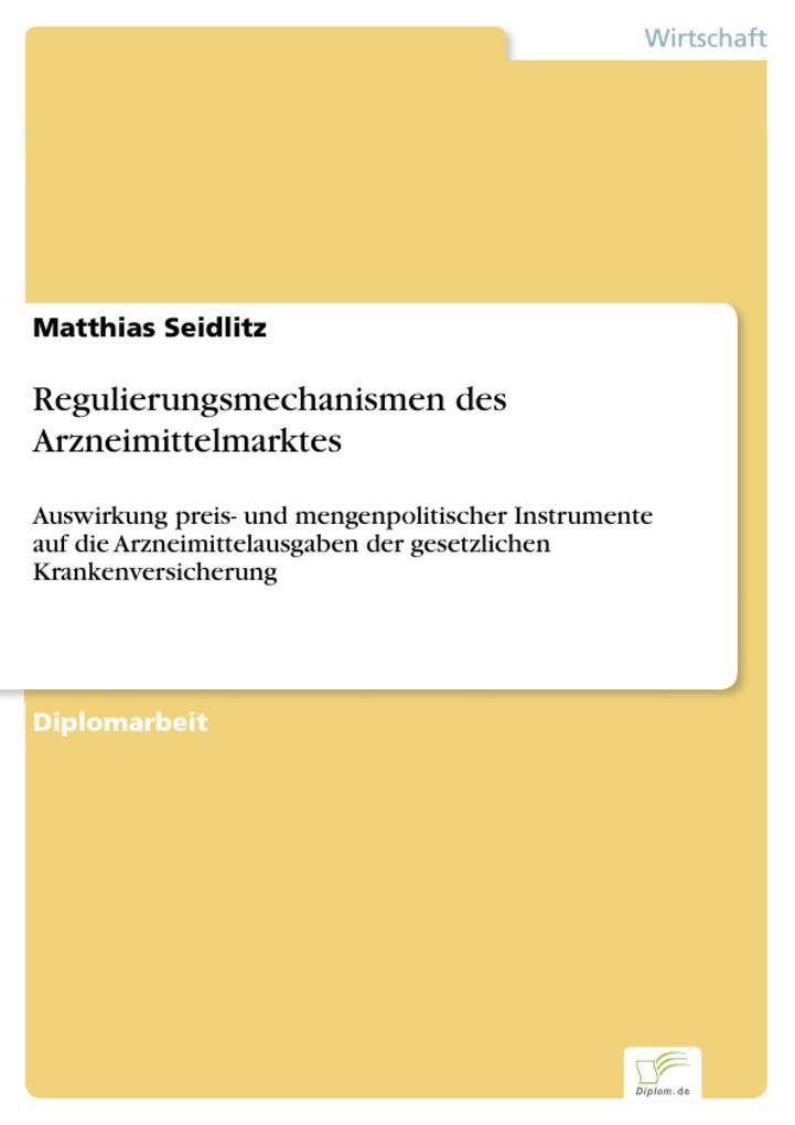 Regulierungsmechanismen des Arzneimittelmarktes.pdf
