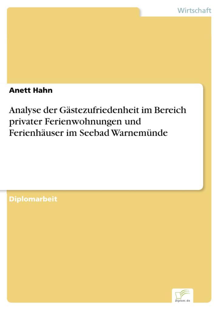 Analyse der Gästezufriedenheit im Bereich privater Ferienwohnungen und Ferienhäuser im Seebad Warnemünde.pdf