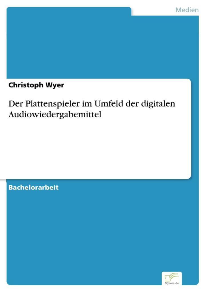 Der Plattenspieler im Umfeld der digitalen Audiowiedergabemittel.pdf