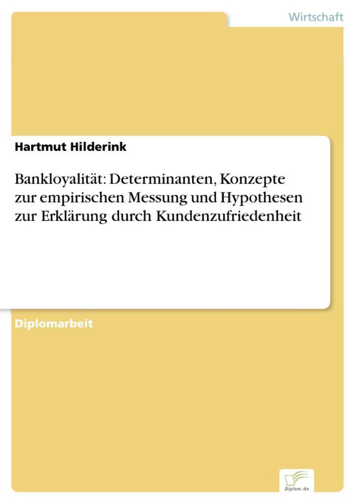Bankloyalität: Determinanten, Konzepte zur empirischen Messung und Hypothesen zur Erklärung durch Kundenzufriedenheit.pdf