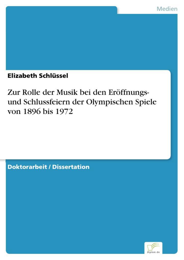 Zur Rolle der Musik bei den Eröffnungs- und Schlussfeiern der Olympischen Spiele von 1896 bis 1972.pdf