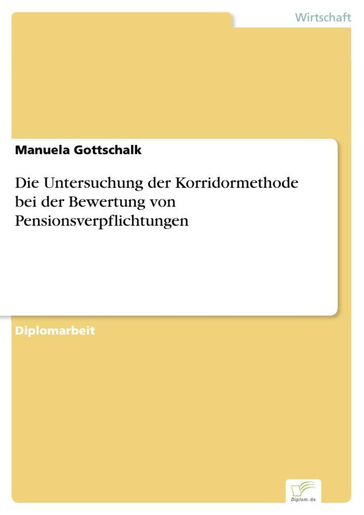 Die Untersuchung der Korridormethode bei der Bewertung von Pensionsverpflichtungen.pdf