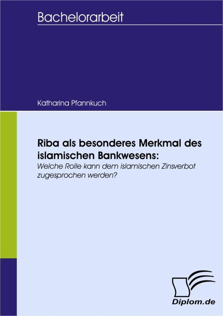Riba als besonderes Merkmal des islamischen Bankwesens:.pdf