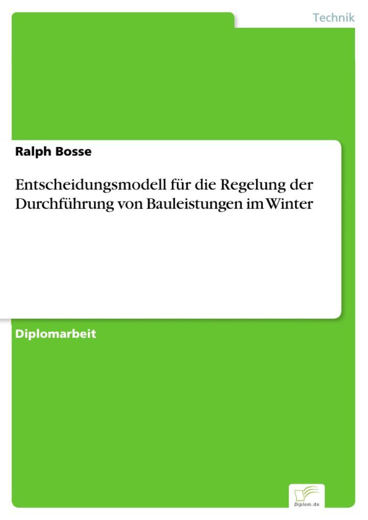 Entscheidungsmodell für die Regelung der Durchführung von Bauleistungen im Winter.pdf