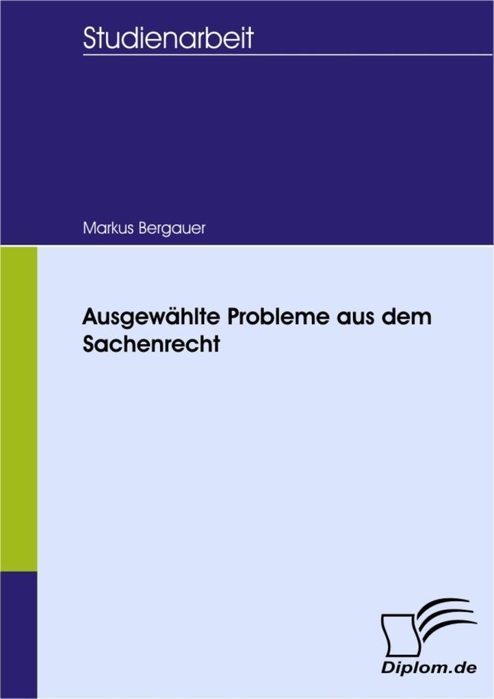 Ausgewählte Probleme aus dem Sachenrecht.pdf
