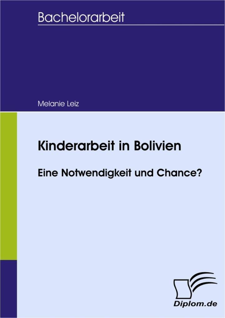 Kinderarbeit in Bolivien - Eine Notwendigkeit und Chance?.pdf