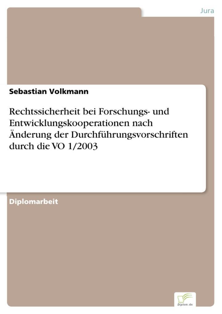 Rechtssicherheit bei Forschungs- und Entwicklungskooperationen nach Änderung der Durchführungsvorschriften durch die VO 1/2003.pdf