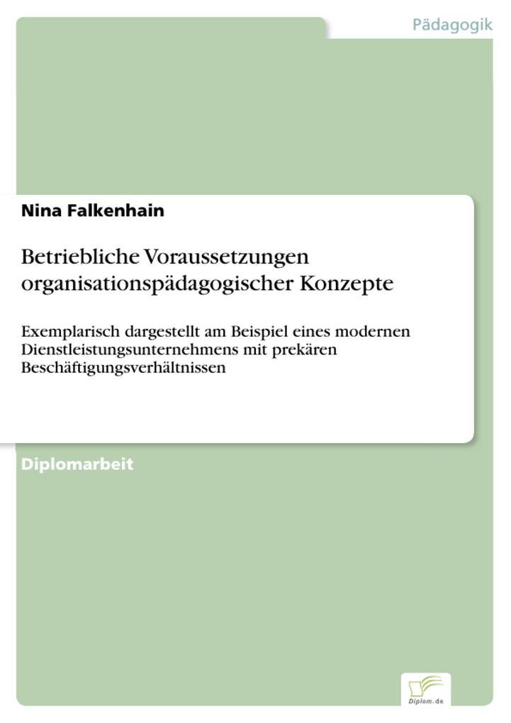 Betriebliche Voraussetzungen organisationspädagogischer Konzepte.pdf