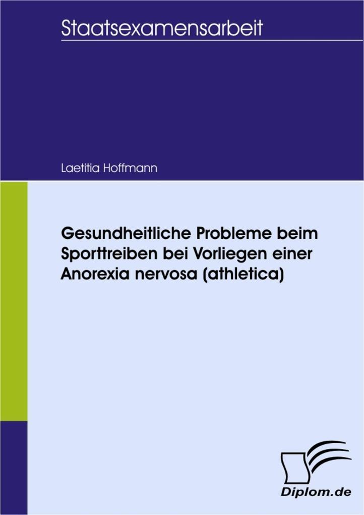Gesundheitliche Probleme beim Sporttreiben bei Vorliegen einer Anorexia nervosa (athletica).pdf