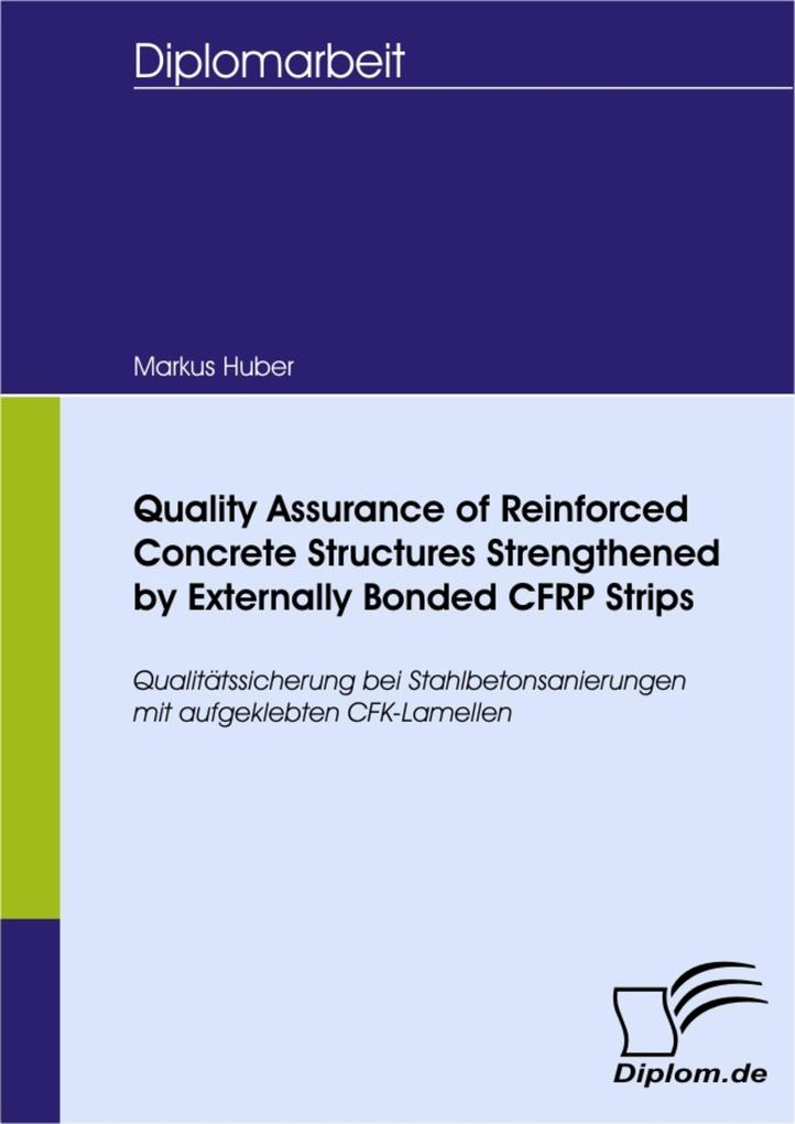 Quality Assurance of Reinforced Concrete Structures Strengthened by Externally Bonded CFRP Strips.pdf