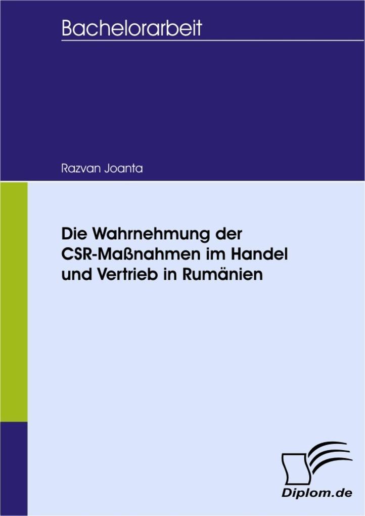Die Wahrnehmung der CSR-Maßnahmen im Handel und Vertrieb in Rumänien.pdf