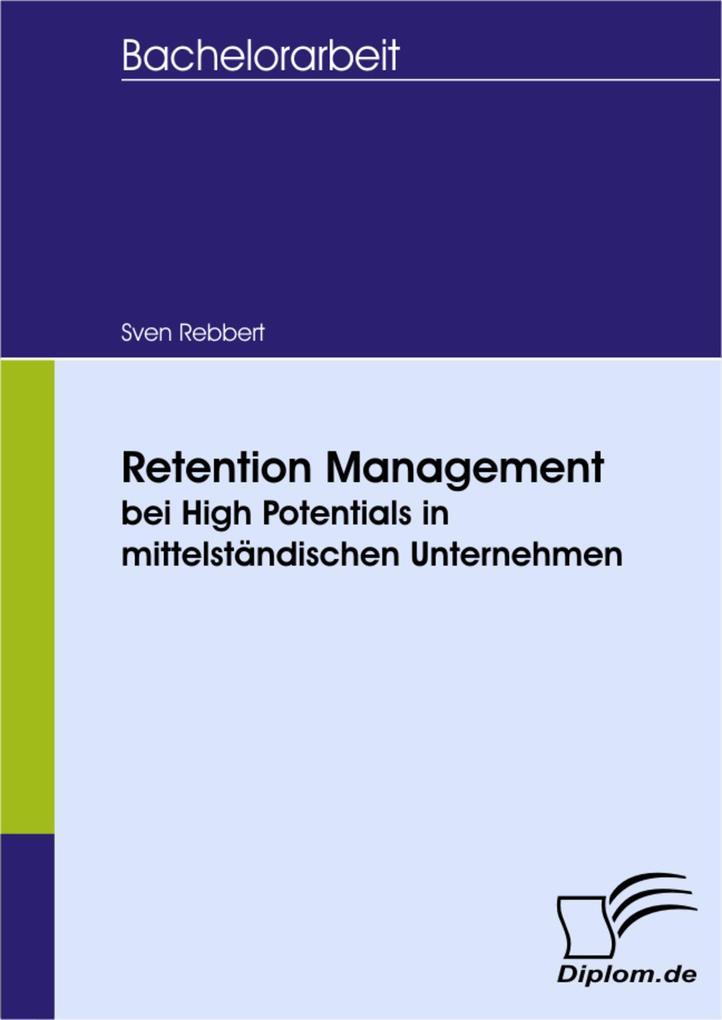 Retention Management bei High Potentials in mittelständischen Unternehmen.pdf