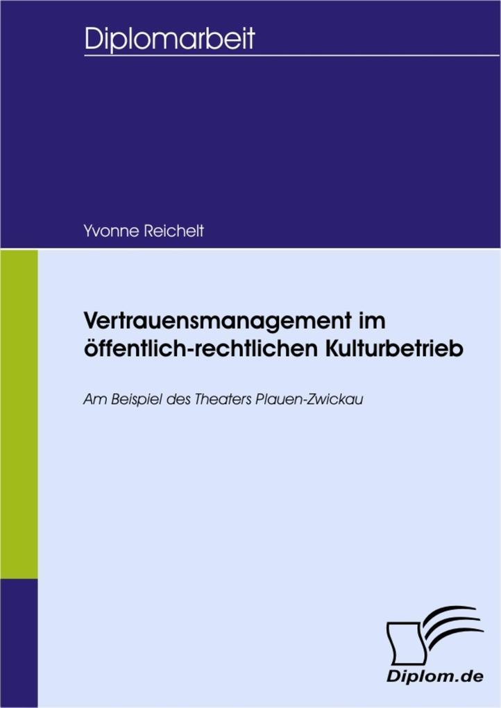 Vertrauensmanagement im öffentlich-rechtlichen Kulturbetrieb.pdf