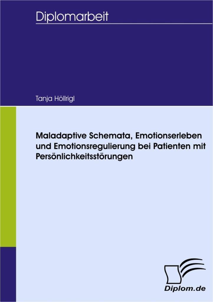 Maladaptive Schemata, Emotionserleben und Emotionsregulierung bei Patienten mit Persönlichkeitsstörungen.pdf