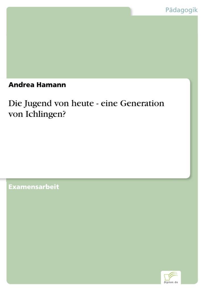 Die Jugend von heute - eine Generation von Ichlingen?.pdf