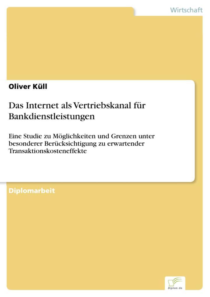 Das Internet als Vertriebskanal für Bankdienstleistungen.pdf