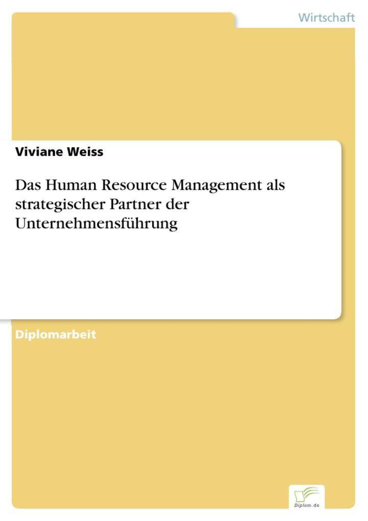 Das Human Resource Management als strategischer Partner der Unternehmensführung.pdf