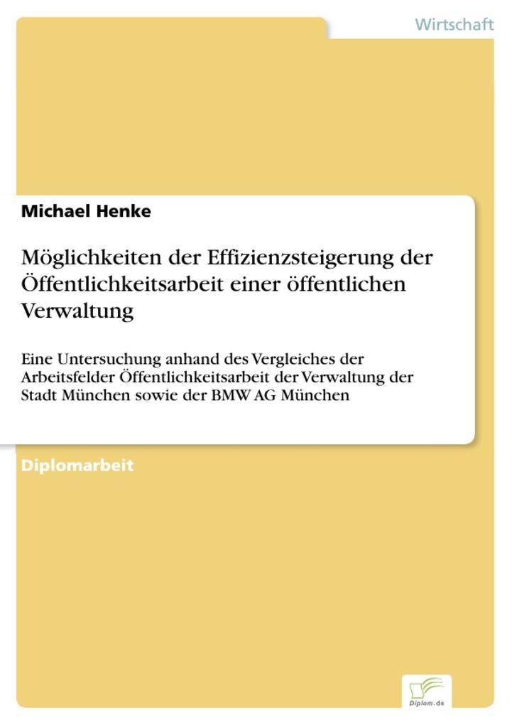 Möglichkeiten der Effizienzsteigerung der Öffentlichkeitsarbeit einer öffentlichen Verwaltung.pdf