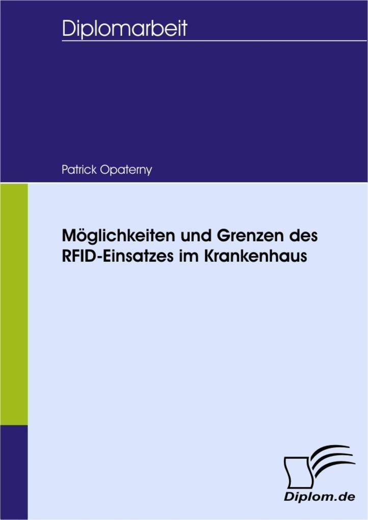 Möglichkeiten und Grenzen des RFID-Einsatzes im Krankenhaus.pdf