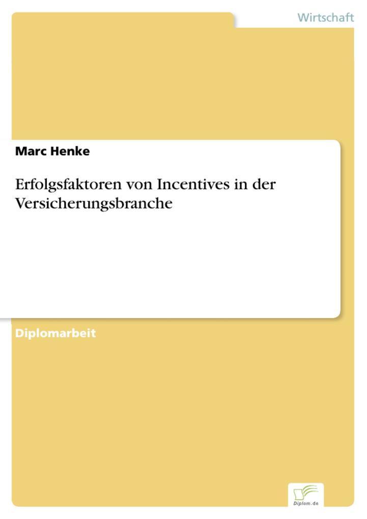 Erfolgsfaktoren von Incentives in der Versicherungsbranche.pdf