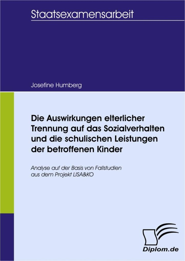 Die Auswirkungen elterlicher Trennung auf das Sozialverhalten und die schulischen Leistungen der betroffenen Kinder.pdf